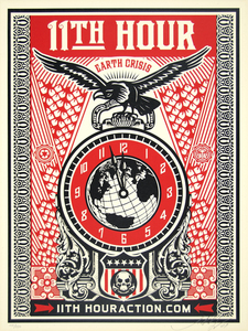 SHEPARD FAIREY - 11th Hour - screenprint on paper - 24 x 18 in.